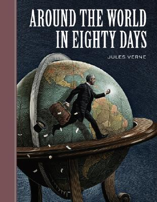 Around the World in Eighty Days By Verne, Jules/ McKowen, Scott (ILT)