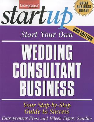 Start Your Own Wedding Consultant Business By Entrepreneur Press/ Sandlin, Eileen Figure